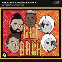 Titus, Breathe Carolina, SMACK – Get Back (feat. TITUS) [Extended Mix]