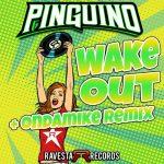 PINGÜINO – Wake Out