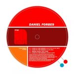 Daniel Forbes – Love is the Music