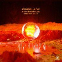 Henry Saiz, Edu Imbernon – Fireblade