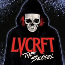 LVCRFT – The Sequel