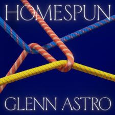 Glenn Astro, Ajnascent – Homespun